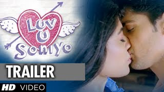 Luv U Soniyo Theatrical Trailer