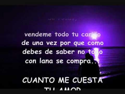 CUANTO ME CUESTA (letra) La Arrolladora Banda El Limón nuevo 2010