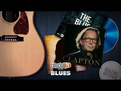 Cifra Club ao vivo [Blues] - programa exibido em 27/04/2012