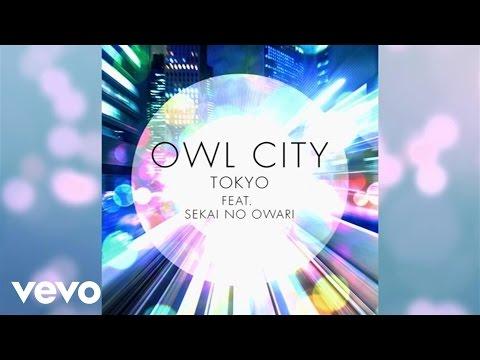 Tokyo (Feat. Sekai No Owari)
