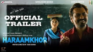 Haraamkhor - Official Trailer