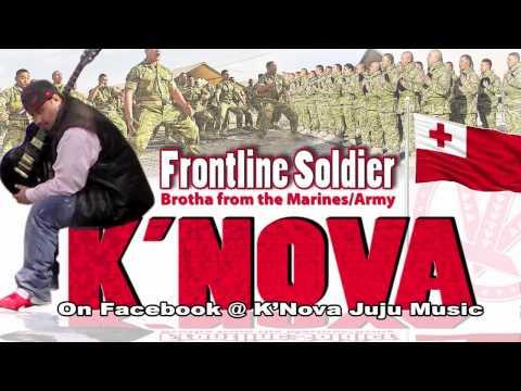 K'Nova ft. T-Blu - Frontline Soldier ~~~ISLAND VIBE~~~