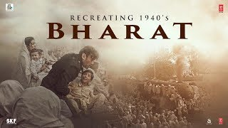 Making Of Bharat 1940 | Bharat