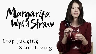 Margarita With A Straw - Stop Judging, Start Living
