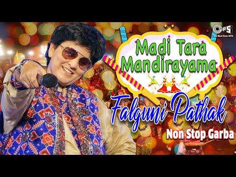Falguni Pathak - Non Stop Garba - Madi Tara Mandirayama - Navratri Special - HQ