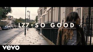 LZ7 – So Good