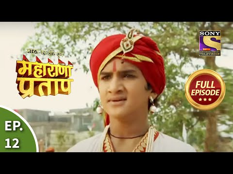 Bharat Ka Veer Putra - Maharana Pratap - Episode 12 - 13th June 2013