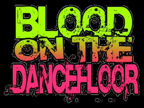 Sexting Blood on the Dance floor Lyrics