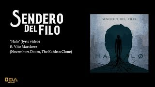 Sendero del Filo - Halo (ft. Vito Marchese) (lyric video)