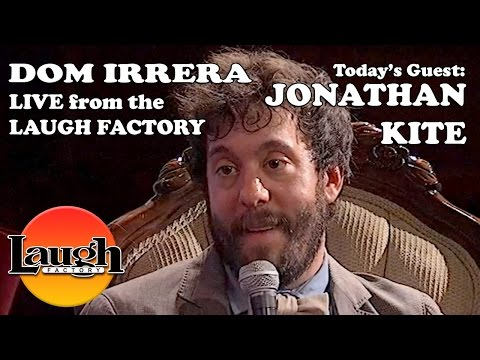 Jonathan Kite - Dom Irrera Live From The Laugh Factory (Podcast)