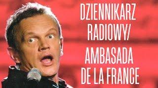 Pazura - Dziennikarz radiowy / Ambasada DE LA FRANCE
