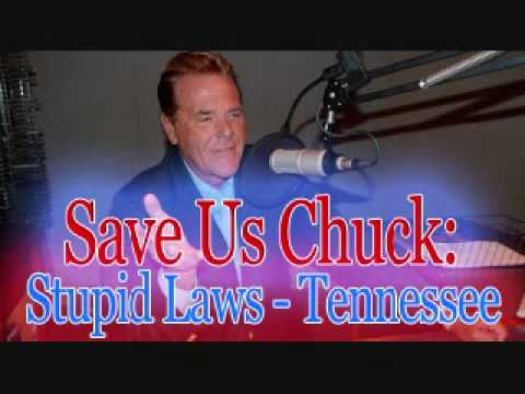 Save Us Chuck - Stupid Laws (Tennessee)