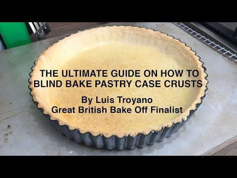 The ultimate how to blind bake pastry case crust from a bake off finalist