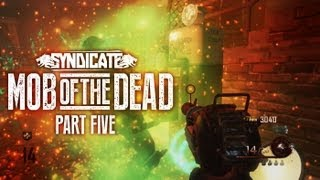 Black Ops 2 Zombies 'Mob Of The Dead' *BOSS ATTACK* Gameplay Live w/Syndicate (Part 5)