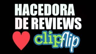Hacedora de reviews : ClipFlip