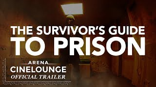 Survivors Guide To Prison (2018) – Official Trailer
