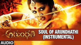 Soul Of Arundhathi - Instrumental Full Song