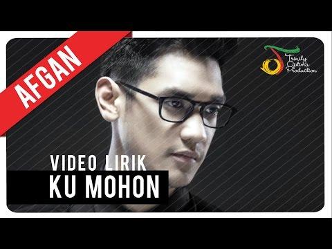 Ku Mohon (Video Lirik)