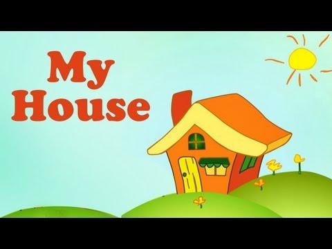 Kids Educational Videos - My House