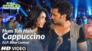Hum Toh Hain Cappuccino (U.P. Bihar Lootne) Video Song | Kyaa Super Kool Hain Hum - YouTube