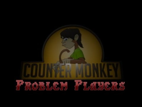 Counter Monkey - Problem Players