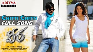 Chitti Chitti Full Song - Veera
