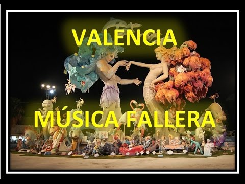 Música Fallera - Valenciana - Pasodobles populares