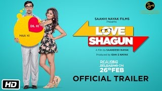 Love Shagun Official Trailer