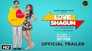 Love Shagun Official Trailer
