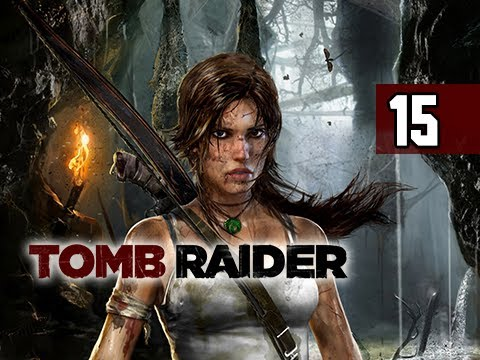 Tomb Raider Walkthrough - Part 15 Fire Arrows 2013 Gameplay Commentary