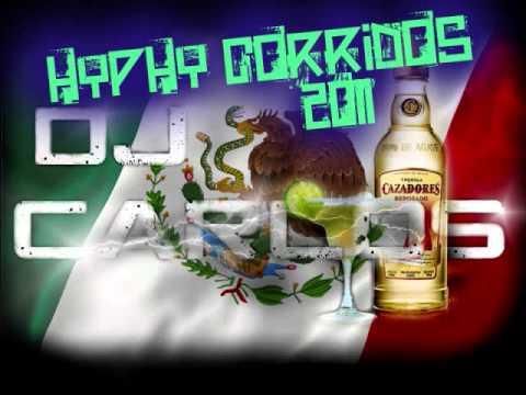 HYPHY CORRIDOS 2011 (DJ Carlos)
