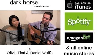Katy Perry - Dark Horse (oliviathai & wolfejams cover)