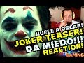 OMG! THE JOKER TEASER TRAILER REACTION JOAQUIN PHOENIX VIDEOREACCION HUELE A OSCAR!