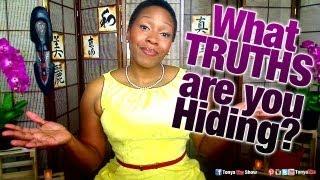 Re: Man Breakthrough Experience; What TRUTHS are you Hiding? TonyaTko