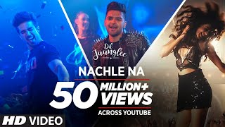 Nachle Na Video | DIL JUUNGLEE