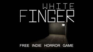 White Finger - Chainsaw Massacre! Free Indie Horror Game