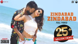 Zindabad Zindabad - Full Video | iSmart Shankar