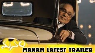 Manam Latest Trailer
