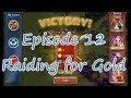 Lets Play Castle Clash Episode 12: Raiding for Gold