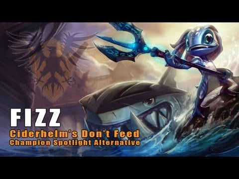 Don-t Feed Fizz -- In-Depth Champion Information (League of Legends)