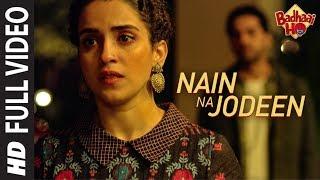 Nain Na Jodeen | Badhaai Ho