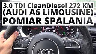 Audi A6 3.0 TDI quattro 272 KM (AT) - pomiar spalania