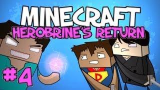 Minecraft - Herobrine's Return Part 4 - THE MEAN BIG MAN