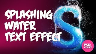 Photoshop Tutorial - Splashing Water Text Effect