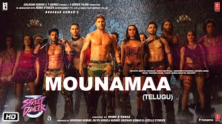 Mounamaa Telugu  - Street Dancer 3D