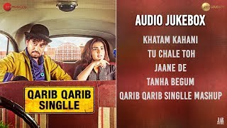 Qarib Qarib Singlle - Full Movie Audio Jukebox