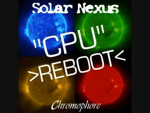 Solar Nexus - CPU REBOOT by Alex Russon