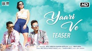Yaari Ve | Teaser