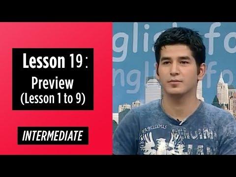 Intermediate Levels - Lesson 19: Preview (Lesson 1 to 9)