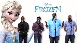 Let It Go - Frozen (R&B Group AHMIR cover)